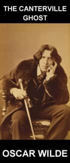 The Canterville Ghost [con Glosario en Español] ebook by Oscar Wilde, Eternity Ebooks