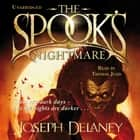The Spook's Nightmare - Book 7 audiobook by Joseph Delaney