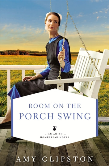 Room on the Porch Swing ebook by Amy Clipston