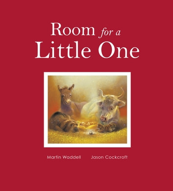 Room for a Little One - The Story of Christmas ebook by Martin Waddell