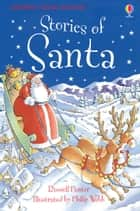 Stories of Santa: Usborne Young Reading: Series Three 電子書 by Russell Punter, Philip Webb