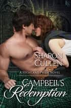 Campbell's Redemption - A Highland Pride Novel ebook by Sharon Cullen