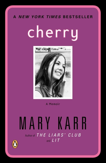 Cherry ebook by Mary Karr