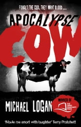 Apocalypse Cow ebook by Michael Logan