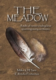 The Meadow ebook by Mike O'Hare and Elfreda Pretorius