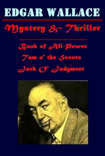 Complete Mystery Thriller Collection ebook by Edgar Wallace