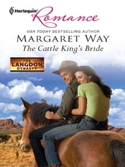 The Cattle King's Bride ebook by Margaret Way