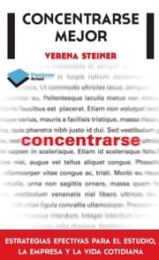 Concentrarse mejor ebook by Verena Steiner