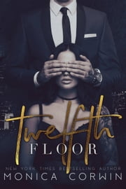 Twelfth Floor - Twisted Shakespeare, #2 ebook by Monica Corwin