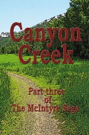 Canyon Creek ebook by Daniel L. Lawrence