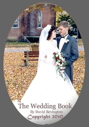 A Unique Christian Wedding Planner and Resources ebook by David Y Bevington