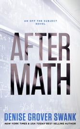 After Math - (Off the Subject #1) ebook by Denise Grover Swank