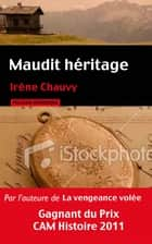 Maudit héritage ebook by Irene Chauvy