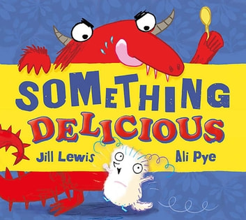 Something Delicious eBook by Jill Lewis
