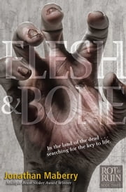 Flesh & Bone ebook by Jonathan Maberry