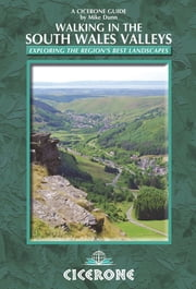 Walking in the South Wales Valleys ebook by Mike Dunn