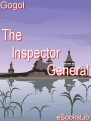 The Inspector-General ebook by Nicolay Gogol