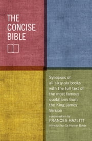 The Concise Bible ebook by Frances Hazlitt,Hunter Baker
