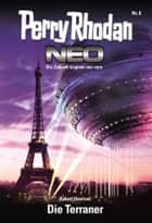 Perry Rhodan Neo 8: Die Terraner ebook by Hubert Haensel