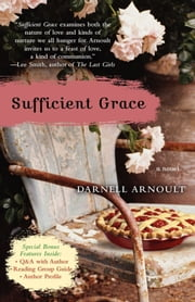 Sufficient Grace - A Novel ebook by Darnell Arnoult