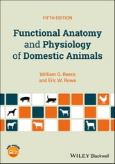 Functional Anatomy and Physiology of Domestic Animals ebook by William O   Reece - Rakuten Kobo