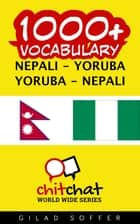 1000+ Vocabulary Nepali - Yoruba ebook by Gilad Soffer