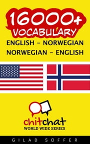 16000+ Vocabulary English - Norwegian ebook by Gilad Soffer