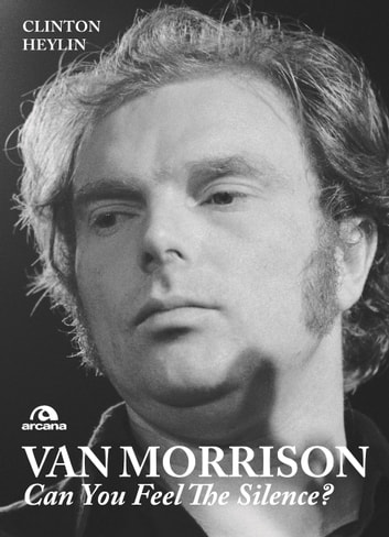 Van Morrison ebook by Heylin Clinton