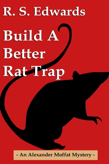 Build a Better Rat Trap ebook by Scott Edwards