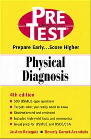 Physical Diagnosis: PreTest Self-Assessment and Review ebook by Reteguiz, Jo-Ann