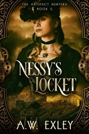 Nessy's Locket ebook by A.W. Exley