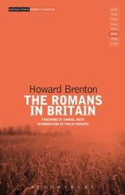 The Romans in Britain ebook by Howard Brenton,Philip Roberts