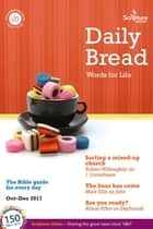 Daily Bread - October–December 2017 ebook by Angus Moyes, Andy Bathgate, Michele Smart,...