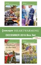 Harlequin Heartwarming December 2016 Box Set - Catch a Fallen Star\Christmas in the Cove\Meet Me on the Midway\Silver River Secrets ebook by Amy Vastine, Carol Ross, Amie Denman,...