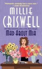 Mad about Mia ebook by Millie Criswell