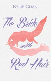 The Bride With Red Hair ebook by Kylie Chan