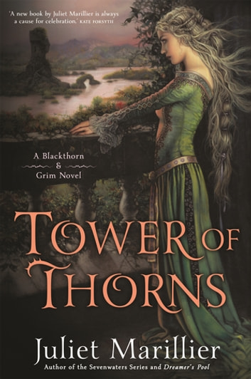 Tower of Thorns: Blackthorn and Grim 2 ebook by Juliet Marillier