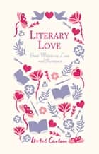 Literary Love ebook by Isobel Carlson