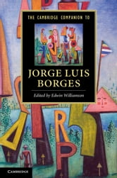 The Cambridge Companion to Jorge Luis Borges ebook by