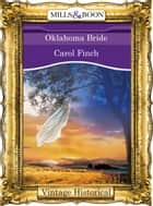 Oklahoma Bride ebook by Carol Finch