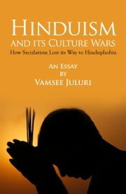 Hinduism and its culture wars ebook by Vamsee Juluri