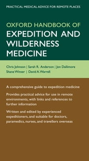 Oxford Handbook of Expedition and Wilderness Medicine ebook by Chris Johnson, Sarah Anderson, Jon Dallimore,...