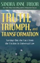 Truth Triumph And Transformation ebook by Sandra Anne Taylor
