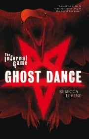 Ghost Dance ebook by Rebecca Levene