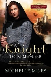 A Knight to Remember ebook by Michelle Miles