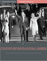 Inaugural Addresses: President Bill Clintons Second Inaugural Address (Illustrated) ebook by Bill Clinton