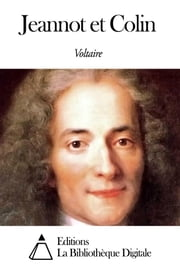 Jeannot et Colin ebook by Voltaire
