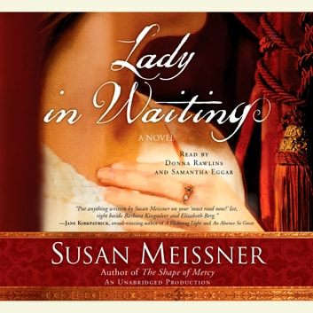 Lady in Waiting - A Novel audiobook by Susan Meissner