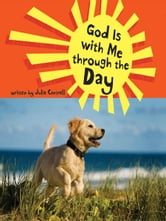 God Is with Me through the Day ebook by Julie Cantrell