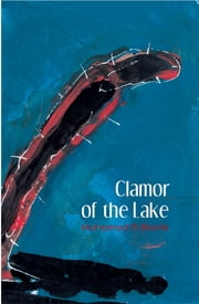 Clamor of the Lake - A Modern Arabic Novel ebook by Mohamed El-Bisatie